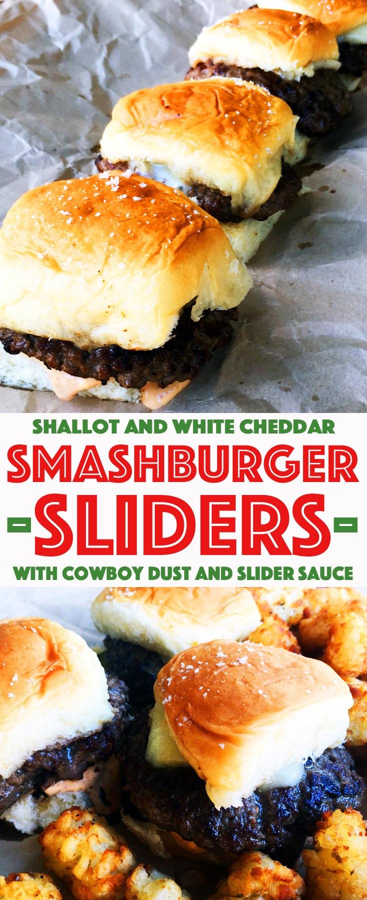 "Smashburger Sliders with title ""Shallot and White Cheddar Smashburger Sliders with Cowboy Dust and Slider Sauce."""