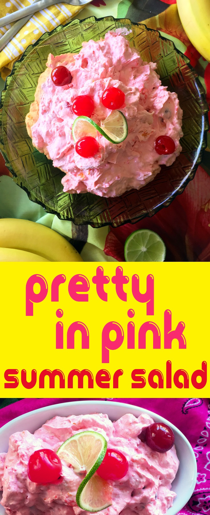 Cherry 7 Up Salad - A Pretty in Pink Summer Salad with 7 Up Cherry, bananas, maraschino cherries, and mandarin oranges.