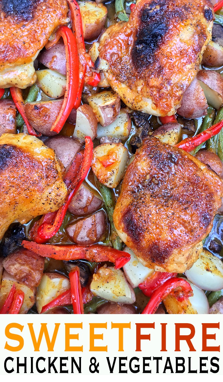 Sweet Fire Chicken and Vegetables - Baked crispy chicken thighs and vegetables with Sweet Fire honey mustard Sriracha sauce.