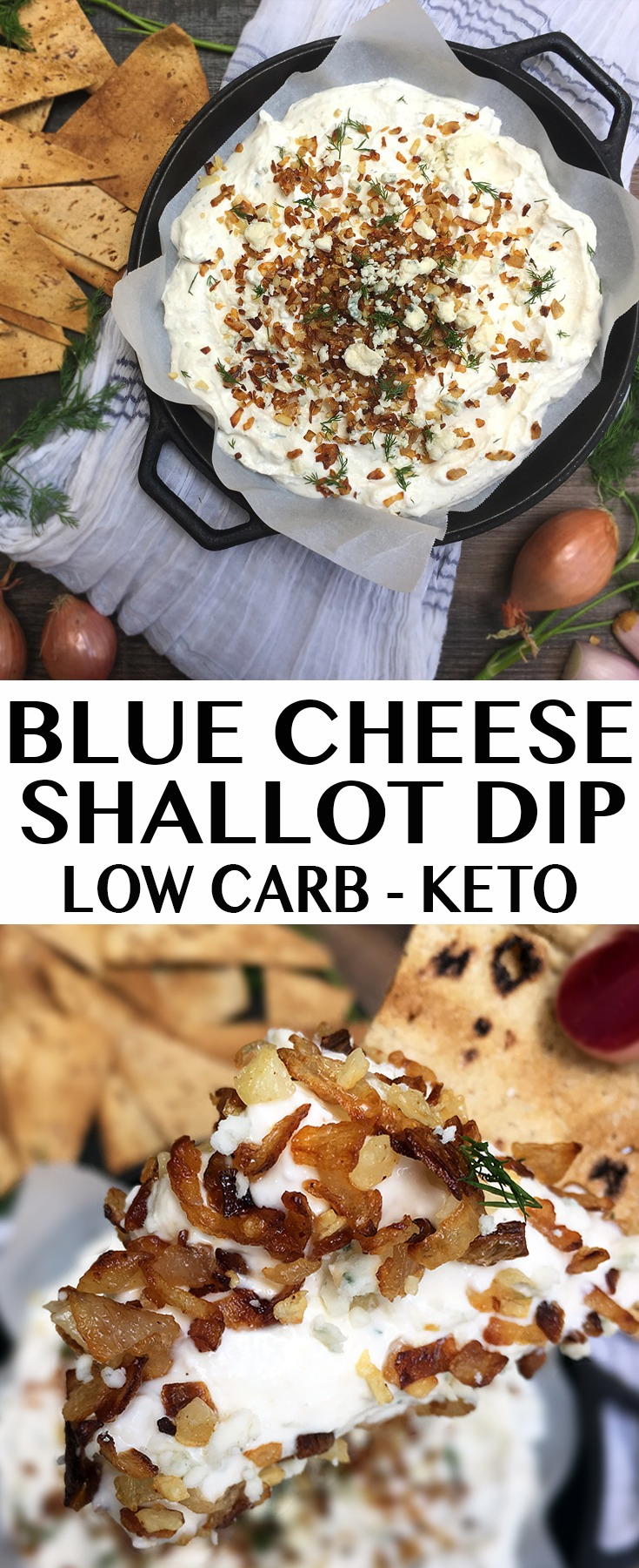Low Carb Blue Cheese Shallot Dip - Keto Friendly! Serve with homemade low-carb pita chips.